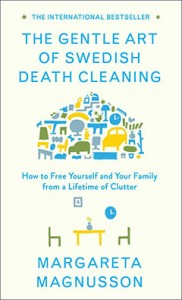 "The Gentle Art of Swedish Death Cleaning - What is ""Swedish Death Cleaning""? - Total Storage"
